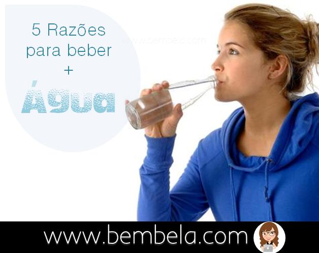 Beber mais água - Bem Bela