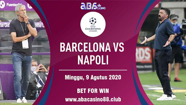 Prediksi Liga Champion Barcelona vs Napli 9 Agustus 2020