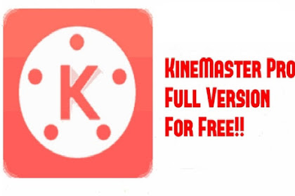 Kinemaster Pro Video Editor Mod APK Full Unlocked Latest V4.9