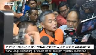 Mantan Komisioner KPU Wahyu Setiawan Ajukan JC Untuk Bongkar Semua Yang Terlibat