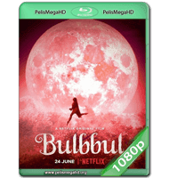 BULBBUL (2020) WEB-DL 1080P HD MKV ESPAÑOL LATINO