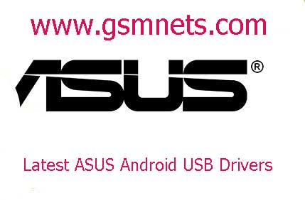 Latest ASUS Android USB Drivers Download