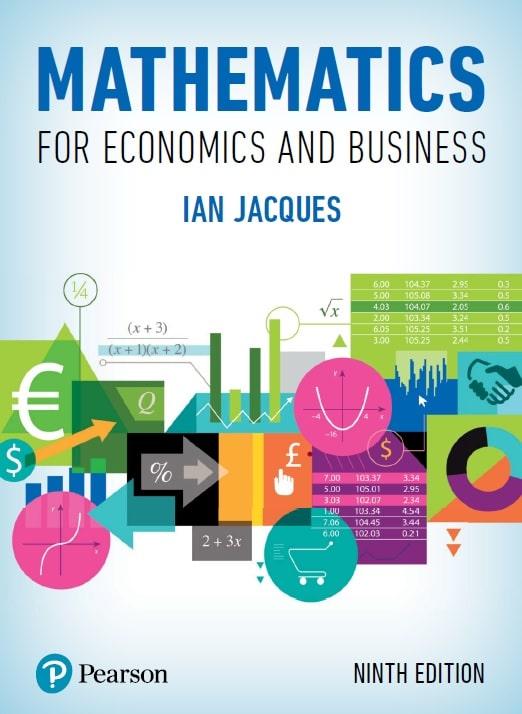 Mathematics for Economics and Business, Ninth Edition