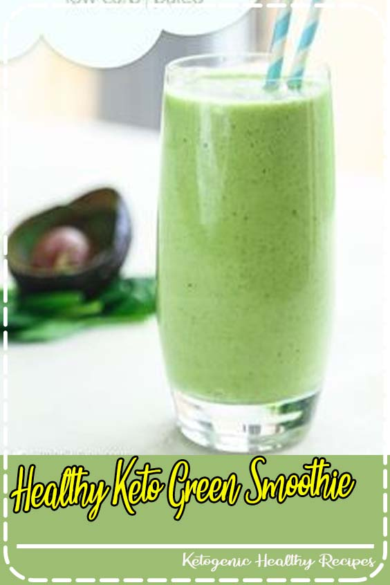 this keto smoothie is a healthy breakfast option for your ketogenic eating Healthy Keto Green Smoothie