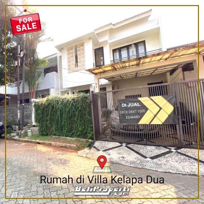 Rumah Dijual di Villa Kelapa Dua ! Bangunan 3 Lantai Murah, Rapih & Terawat