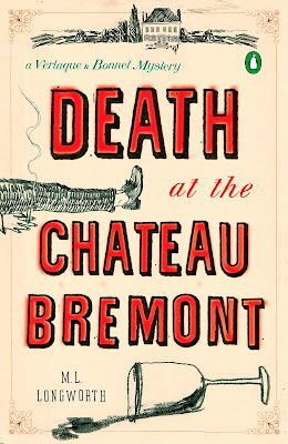 REVIEW: DEATH AT THE CHATEAU BREMONT by M.L. Longworth