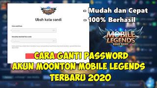 Cara Ganti Password Akun Moonton Mobile Legends 2020