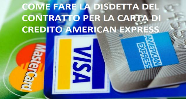 Come fare disdetta American Express: disdire carta (guida)