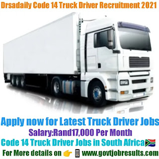 Drsadaily Code 14 Truck Driver Recruitment 2021-22
