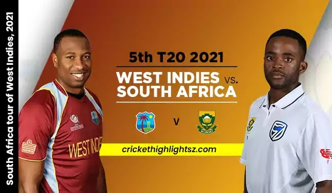 SA vs WI 5th T20I 2021 Highlights | South Africa vs West Indies
