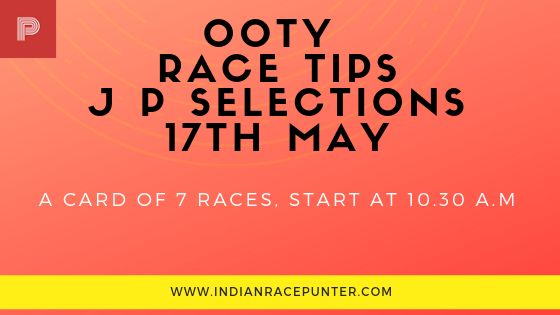 Ooty Race Tips 17th May