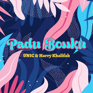 UNIC & Harry Khalifah - Padu Bossku MP3