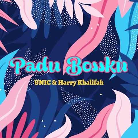 UNIC & Harry Khalifah - Padu Bossku MP3