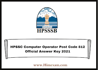 HPSSC Computer Operator Post Code 812 Official Answer Key 2021