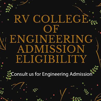 RV College Of Engineering Bangalore Admission Eligibility