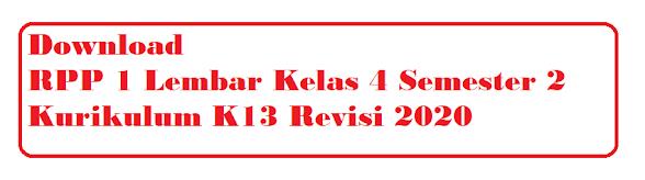 Download RPP 1 Lembar Kelas 4 Semester 2 Revisi 2020