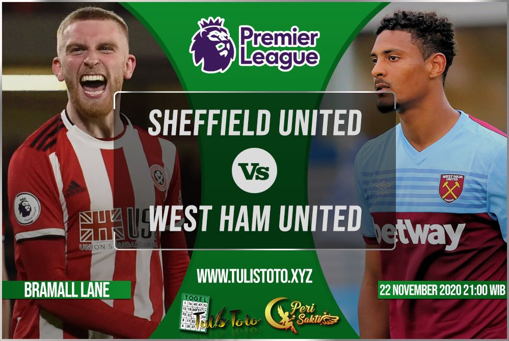 Prediksi Sheffield United vs West Ham United 22 November 2020