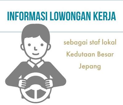 Informasi Job staff lokal kedubes jepang terbaru