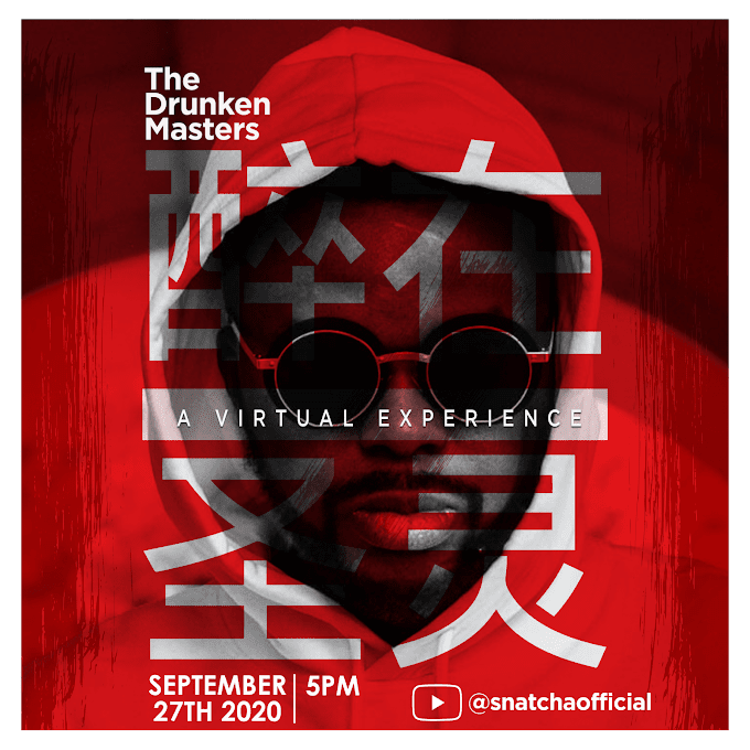 """Snatcha of Rooftop MCs Presents """"The Drunken Masters"""" - A Live Virtual Experience 