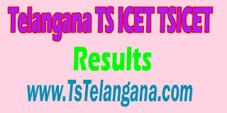 Telangana TS ICET TSICET 2017 Results Download