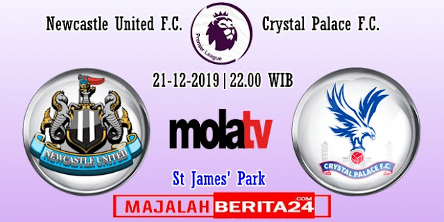 Prediksi Newcastle United vs Crystal Palace — 21 Desember 2019