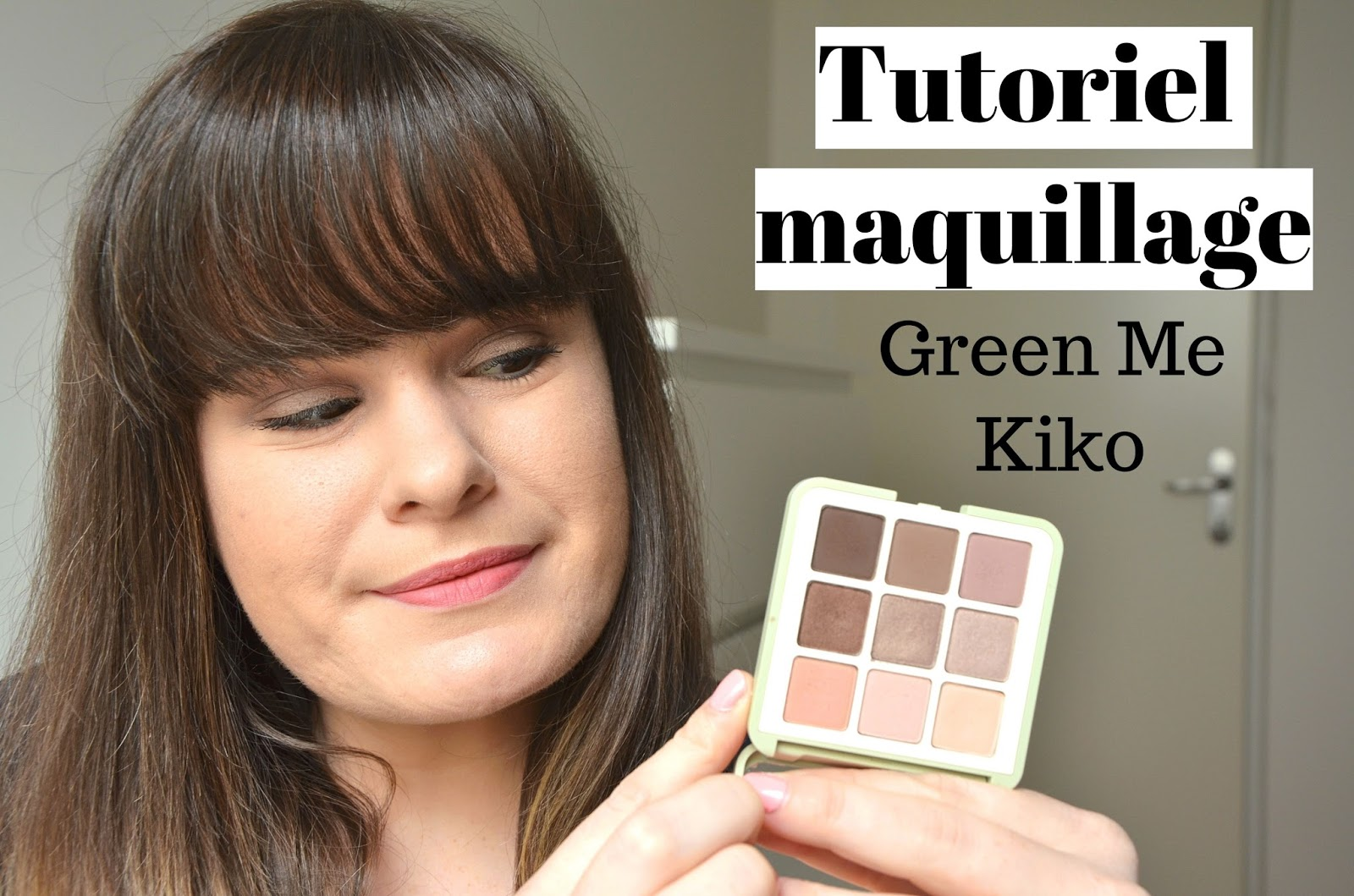 Tutoriel maquillage palette 01 Natural Credential green me de kiko miniature youtube