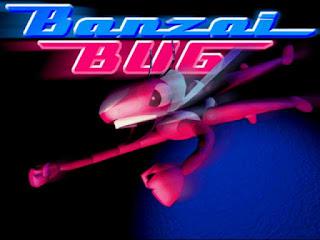 Banzai Bug