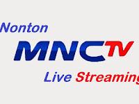 Nonton Gratis MNC TV Live Streaming Online Hari Ini