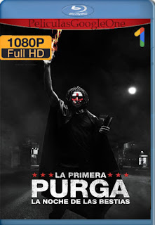 La Purga: La Noche De Las Bestias (2013) [1080p BRrip] [Latino-Inglés] [GoogleDrive] RafagaHD
