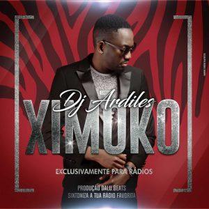 BAIXAR MP3   Dj Ardiles - Ximoko   2019