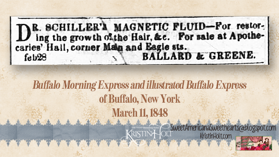 Kristin Holt | Dr. Schiller's Magnetic Fluic - for restoring the growth of the Hair &c., advertised in Buffalo Morning Express and Illustrated Buffalo Express of Buffalo, NY on March 11, 1848.