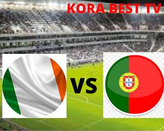 مشاهدة مباراة البرتغال وايرلندا بث مباشر اليوم 01-09-2021 في تصفيات كاس العالم