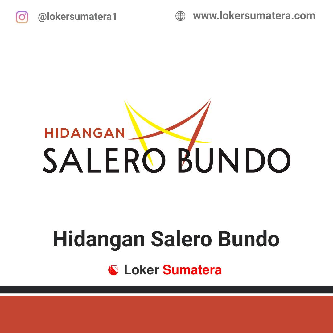 Lowongan Kerja Jambi: Hidangan Salero Bundo Juni 2020