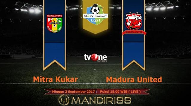 Prediksi Bola : Mitra Kukar Vs Madura United , Minggu 03 September 2017 Pukul 15.00 WIB @ TVONE