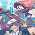 "IVREA LICENCIA EL MANGA ""LITTLE WITCH ACADEMIA"""