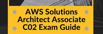 AWS Solutions Architect Associate-C02 Exam Guide 2020-21 by Allison Cope
