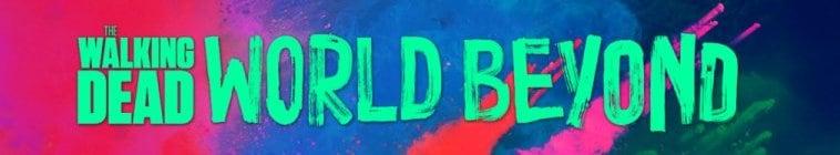 TWD: World Beyond - Serie Completa [Latino]