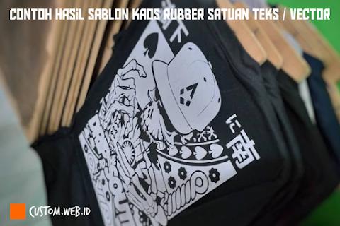 Contoh Hasil Sablon Kaos Rubber Satuan Teks / Vector