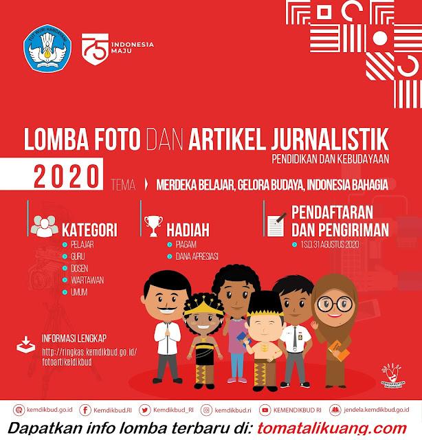 Lomba Foto dan Artikel Jurnalistik Kemdikbud 2020 untuk Siswa SMA SMK MA, Guru, Dosen, Wartawan dan Umum tomatalikuang.com