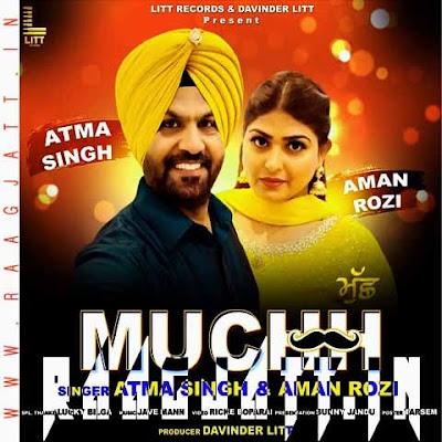 Muchh by Aman Rozi & Aatma Singh lyrics