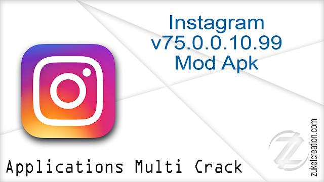 Instagram v75.0.0.10.99 (134850494) Mod Apk