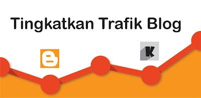 Meningkatkan trafik blog dengan gratis