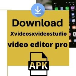 xvideosxvideostudio video editor pro apkeo