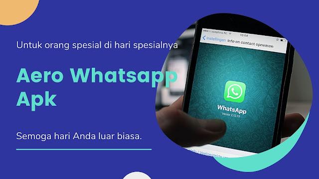 Aero Whatsapp 8.11 Apk Terbaru 2021