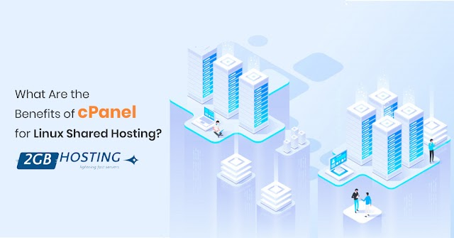 What Are the Benefits of cPanel for Linux Shared Hosting?