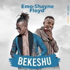 Emo Shayne - Bekeshu (feat. Floyd
