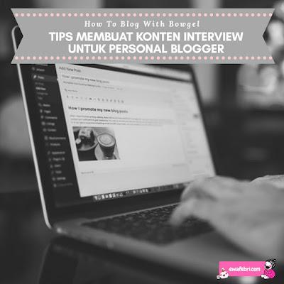 cara membuat konten interview untuk blog