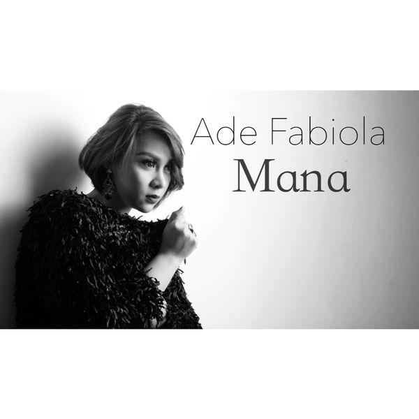 Ade Fabiola - Mana
