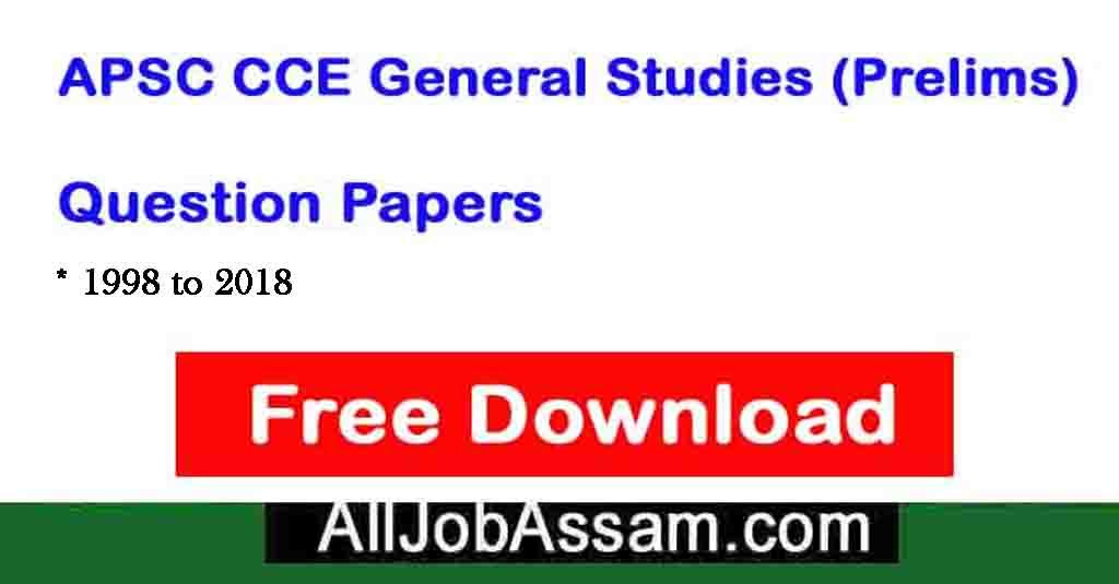 APSC Previous Question Papers Download GS (Prelims) Question Paper