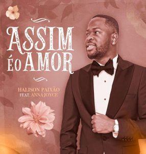 Halison Paixão ft. Anna Joyce - Assim É O Amor (Zouk)
